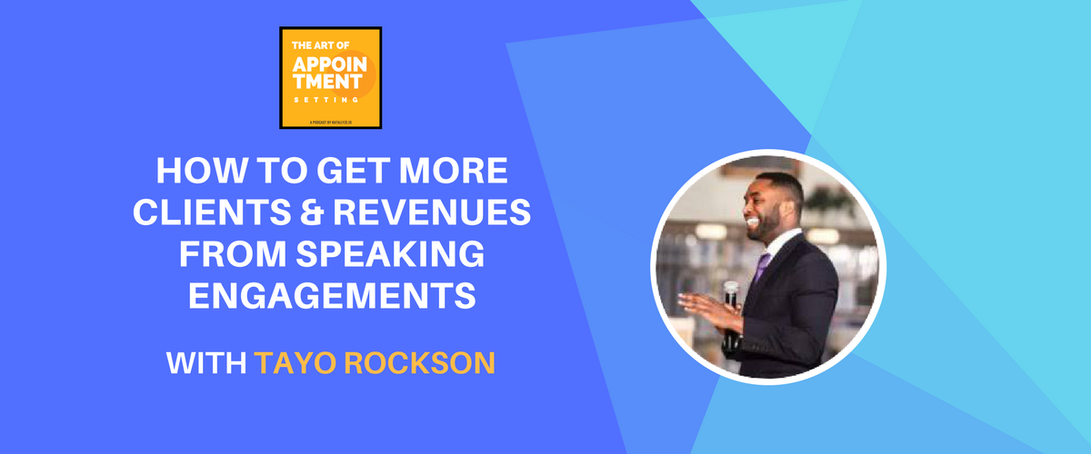 3x TEDx Speaker on How to Get More Clients from Speaking Engagements | Tayo Rockson