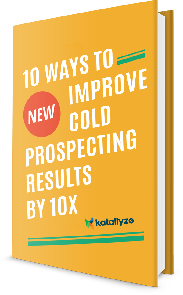 10 ways to improve cold prospecting results by 10x katallyze fandeluxe Choice Image