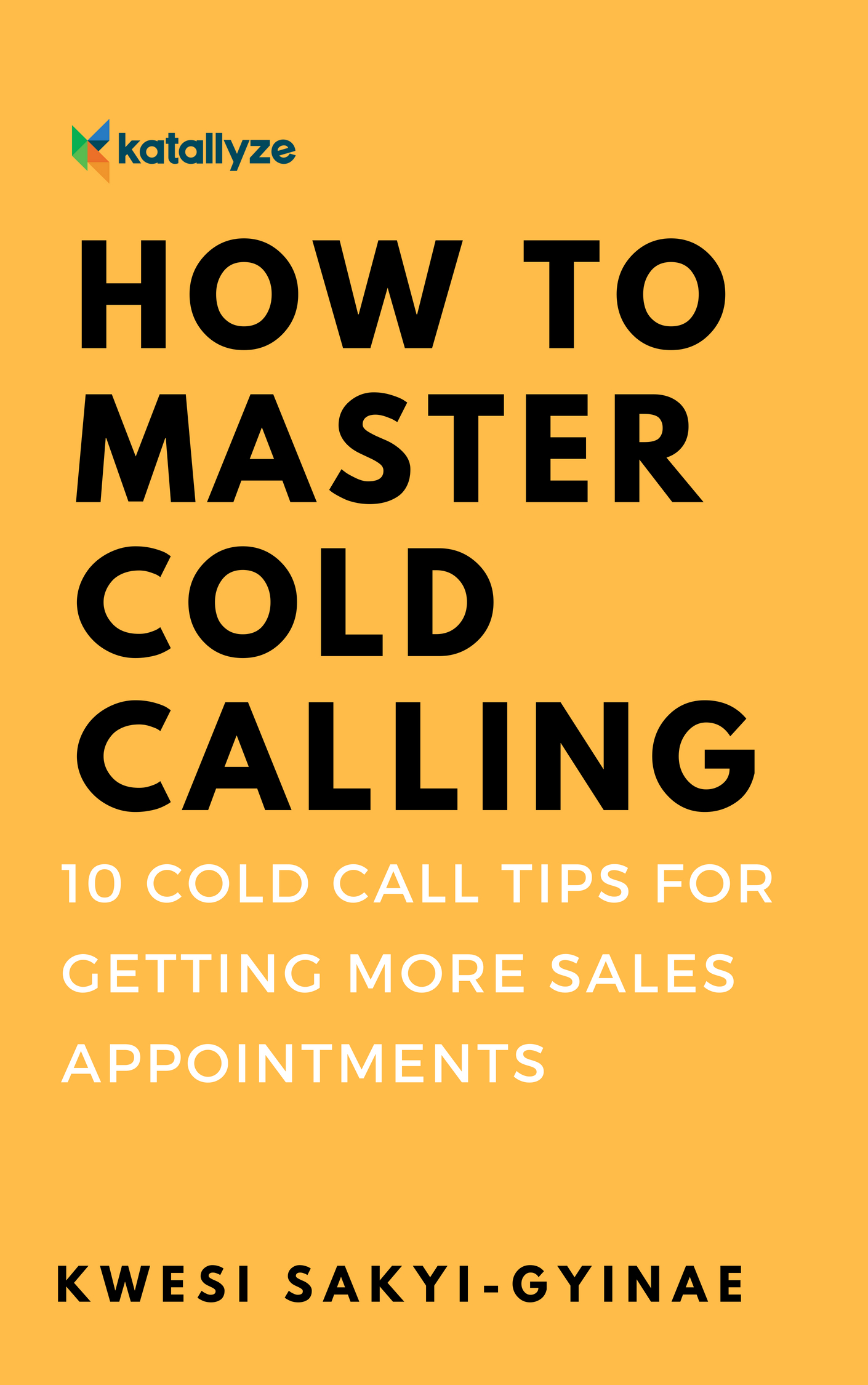 Free b2b appointment setting lead generation ebooks and reports how to master cold calling fandeluxe Images