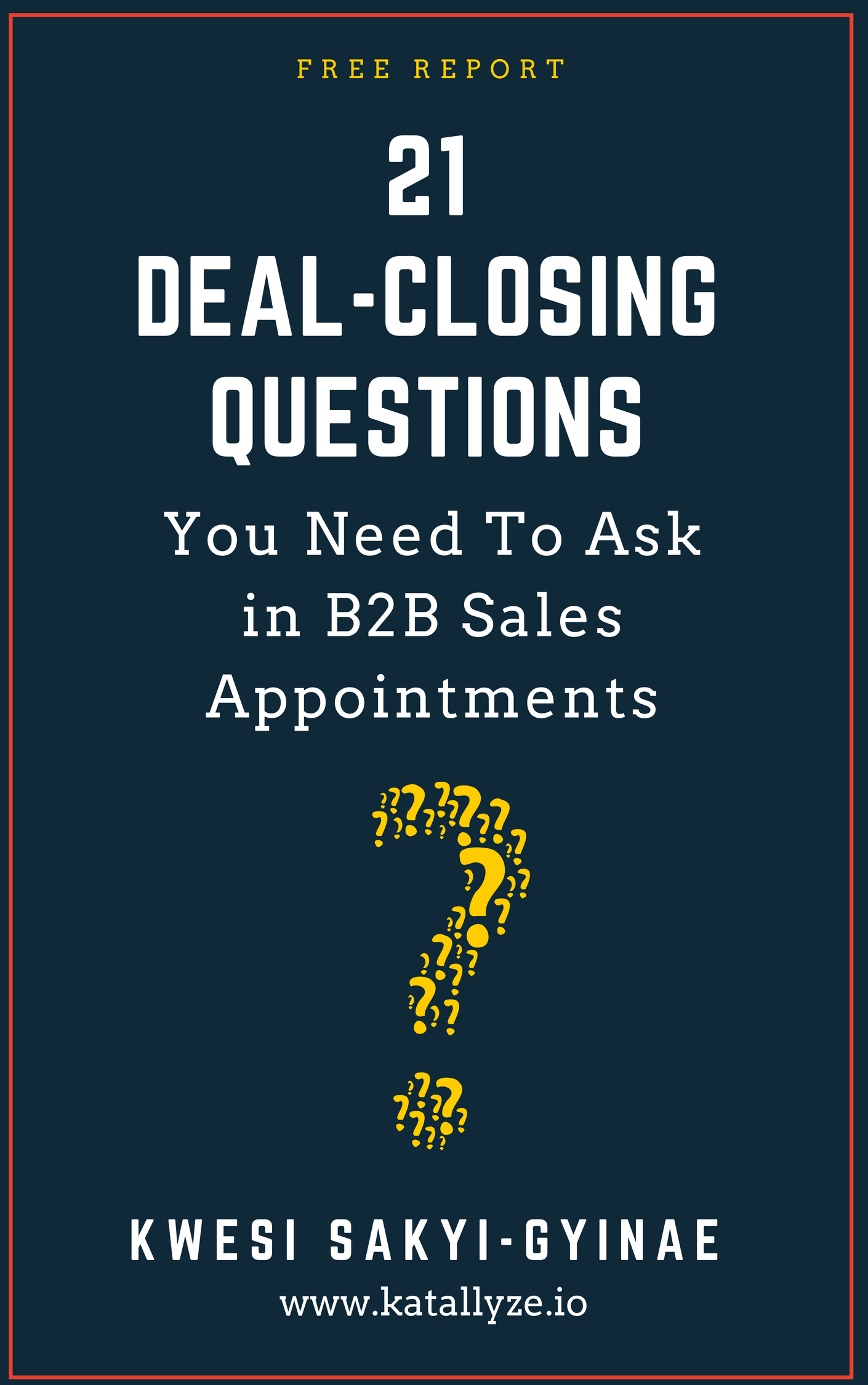 Free b2b appointment setting lead generation ebooks and reports 21 deal closing questions for b2b appointments fandeluxe Images